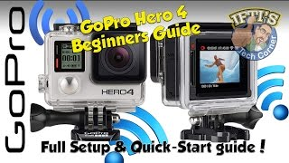 Video GoPro Hero 4 Black / Silver - The ULTIMATE Beginners Guide (Setting up & Using) MP3, 3GP, MP4, WEBM, AVI, FLV Februari 2019