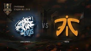 EVS vs FNC – MSI 2018: Групповая стадия. День 3, Игра 2. / LCL