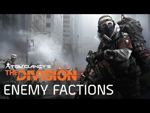 Tom Clancy's The Division – Enemy Factions – HD Gameplay Trailer