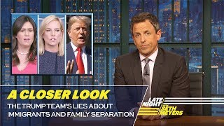 Video The Trump Team's Lies About Immigrants and Family Separation: A Closer Look MP3, 3GP, MP4, WEBM, AVI, FLV Desember 2018