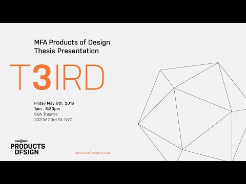 MFA Products of Design 2016: Thesis Show