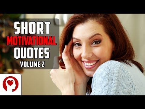 Short quotes - 20 Short Motivational Quotes Volume 2 - Best Inspirational Quotes