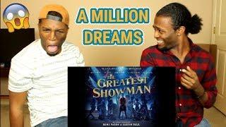 Video A Million Dreams (from The Greatest Showman Soundtrack)(REACTION) MP3, 3GP, MP4, WEBM, AVI, FLV Maret 2018