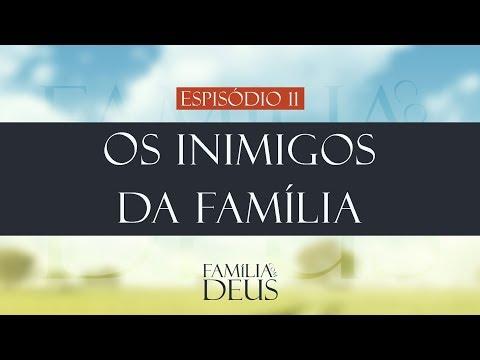 Os inimigos da família | Família com Deus - (part. Elias Almeida)