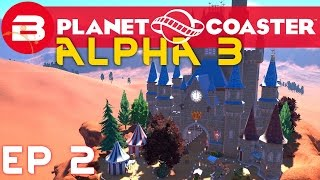 Planet Coaster Alpha 3 Gameplay - Terraformation #2  (Let's Play Planet Coaster)
