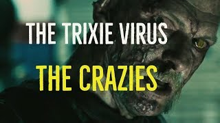 Nonton The Trixie Virus  The Crazies Explored  Film Subtitle Indonesia Streaming Movie Download