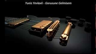 Yunis Yevlaxli - Gorusune Gelmisem (Gitara)