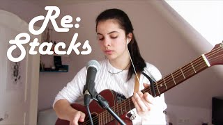 Re: Stacks // Bon Iver Cover