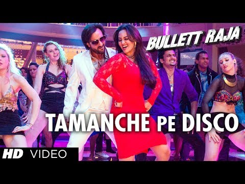 saif - Get ready to groove on the tunes of TAMANCHE PE DISCO from movie Bullett Raja starring Saif Ali Khan, Sonakshi Sinha, Jimmy Shergill, Vidyut Jamwal and Others. The music is composed by RDB...
