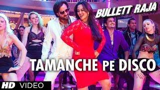 Tamanche Pe Disco - Full Song - Bullett Raja