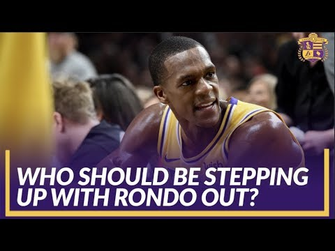 Video: Lakers Nation Discussion: Who Should Be Stepping Up with Rajon Rondo Sidelined for 3-5 Weeks