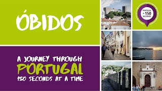 Obidos Portugal  City pictures : Portugal in 150 Seconds - Óbidos (2016)