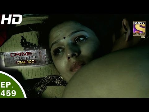 Crime Patrol Dial 100 - क्राइम पेट्रोल - Ep 459 - Versova Double Murder Case - 3rd May, 2017