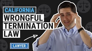 Video CA Wrongful Termination Law Explained by an Employment Lawyer MP3, 3GP, MP4, WEBM, AVI, FLV Agustus 2019