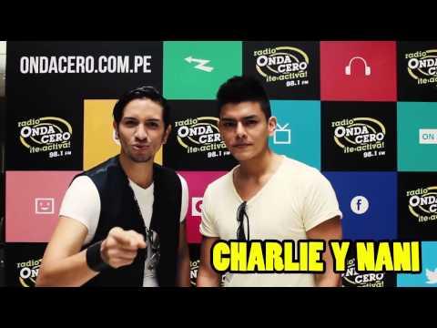 ¡Saludos de Charlie y Nani para Radio Onda Cero!
