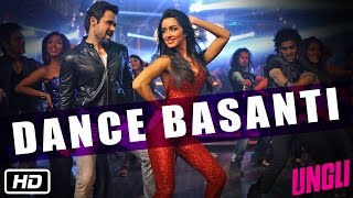 Download Lagu Dance Basanti - Official Song - Ungli - Emraan Hashmi, Shraddha Kapoor Mp3