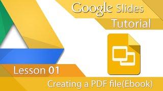 #2 [구글프레젠테이션] Google Slides - Tutorial 01 - Creating a PDF (E-Book, 영문)