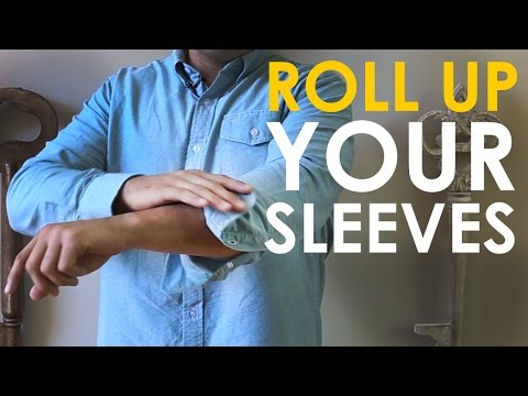 How to Roll Up Your Sleeves | The Art of Manliness