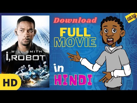 How to Download I, ROBOT Movie in Hindi Dubbed.