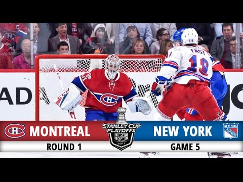 Montreal Canadiens vs New York Rangers | Round 1 Game 5 | 2017 Playoffs Highlights