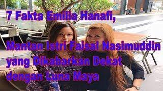 Video 7 Fakta Emilia Hanafi, Mantan Istri Faisal Nasimuddin MP3, 3GP, MP4, WEBM, AVI, FLV Juni 2019
