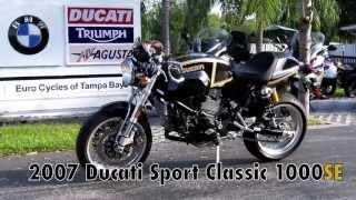 6. 2007 Ducati Sport Classic 1000SE #75/100 at Euro Cycles of Tampa Bay
