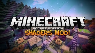 Minecraft Pocket Edition Mods: SHADERS IN MINECRAFT PE! - Unreal Shaders Mod
