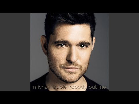 My Kind Of Girl (2016) (Song) by Michael Buble