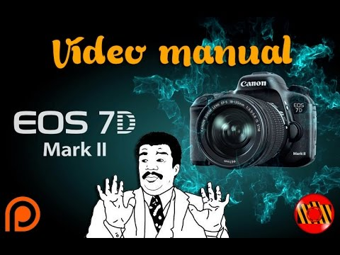 Vídeo Manual - Canon EOS 7D Mark II