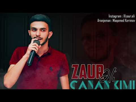 Zaur Eli - Canan Kimi 2020 (Official music)