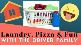 LAUNDRY, PIZZA & FUN - Join Nick with the Driver babies