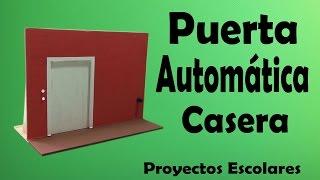 Proyectos - Puerta Automática Casera ( muy fácil de hacer)