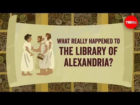 What really happened to the Library of Alexandria? - Elizabeth Cox