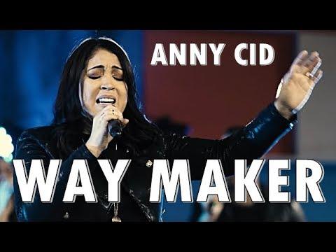 WAY MAKER (Milagroso Abres Caminos) ANNY CID