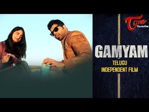 GAMYAM   Telugu Independent Short Film 2016   By Kiran Bethamcherla