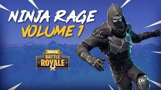 Ninja Rage!! Volume 1 - Fortnite Battle Royale Highlights