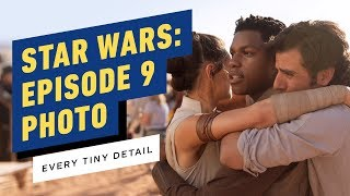 Star Wars: Episode 9 Wrap Photo - Every Tiny Detail We Noticed by IGN