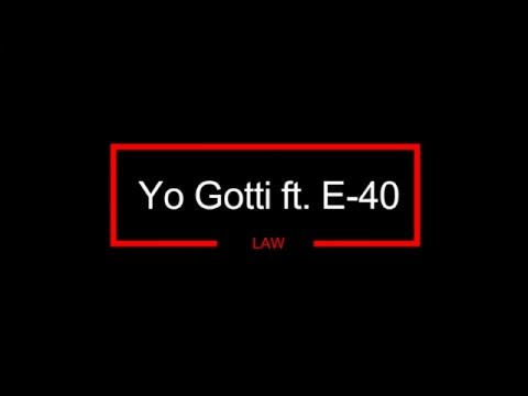 Yo Gotti ft. E-40 - Law [Bass Boosted] High Quality