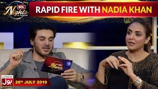 Rapid Fire With Nadia Khan    BOL Nights With Ahsan Khan