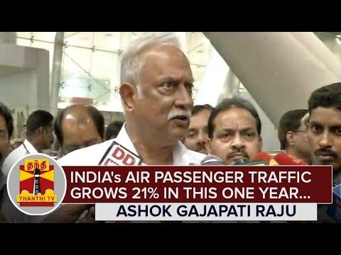 Indias-Air-Passenger-Traffic-grows-21%-in-this-One-Year--Ashok-Gajapati-Raju--Thanthi-TV