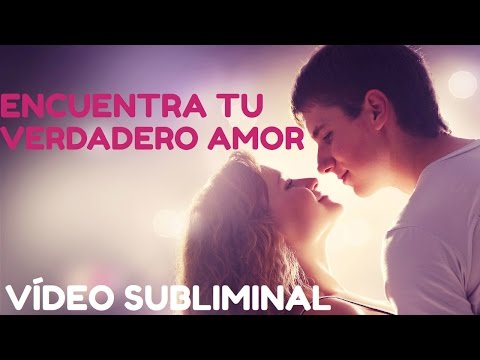 Atraer el amor de tu vida - Pareja Ideal - Video Subliminal HD - Afirmaciones.