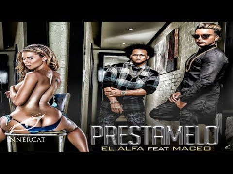 Download El Alfa El Jefe Ft Maceo - Prestamelo (Prod. By Light GM) HD Mp4 3GP Video and MP3