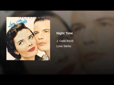 ACTION FAV: Night Time by J. Geils Band