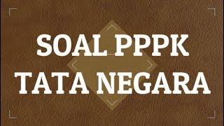 Download Video LATIHAN SOAL PPPK (PEGAWAI PEMERINTAH DENGAN PERJANJIAN KERJA) TATA NEGARA MP3 3GP MP4