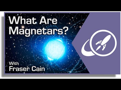 What are Magnetars? The Most Magnetic Objects in the Universe (видео)