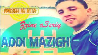 Download Lagu addi mazigh - zzine a3sriy HD Mp3