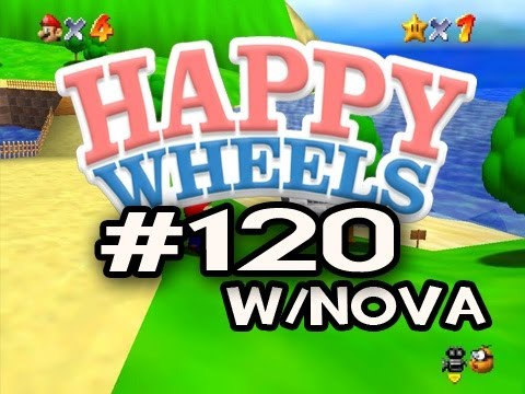Happy Wheels w/Nova Ep.120 - SUPER MARIO 64 EDITION Pt.1 Video