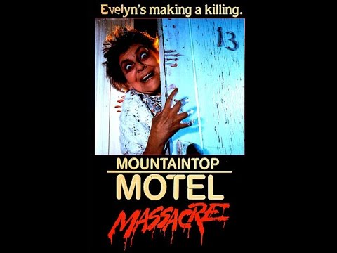 Mountaintop Motel Massacre (1986) Rant Aka Movie Review
