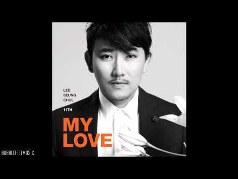 Seung - Lee Seung Chul (이승철) - My Love (Full Audio) [11집 MY LOVE] ☆ Download Full Album http://goo.gl/XArbh ☆ Full Album Playlist http://www.youtube.com/playlist?l...