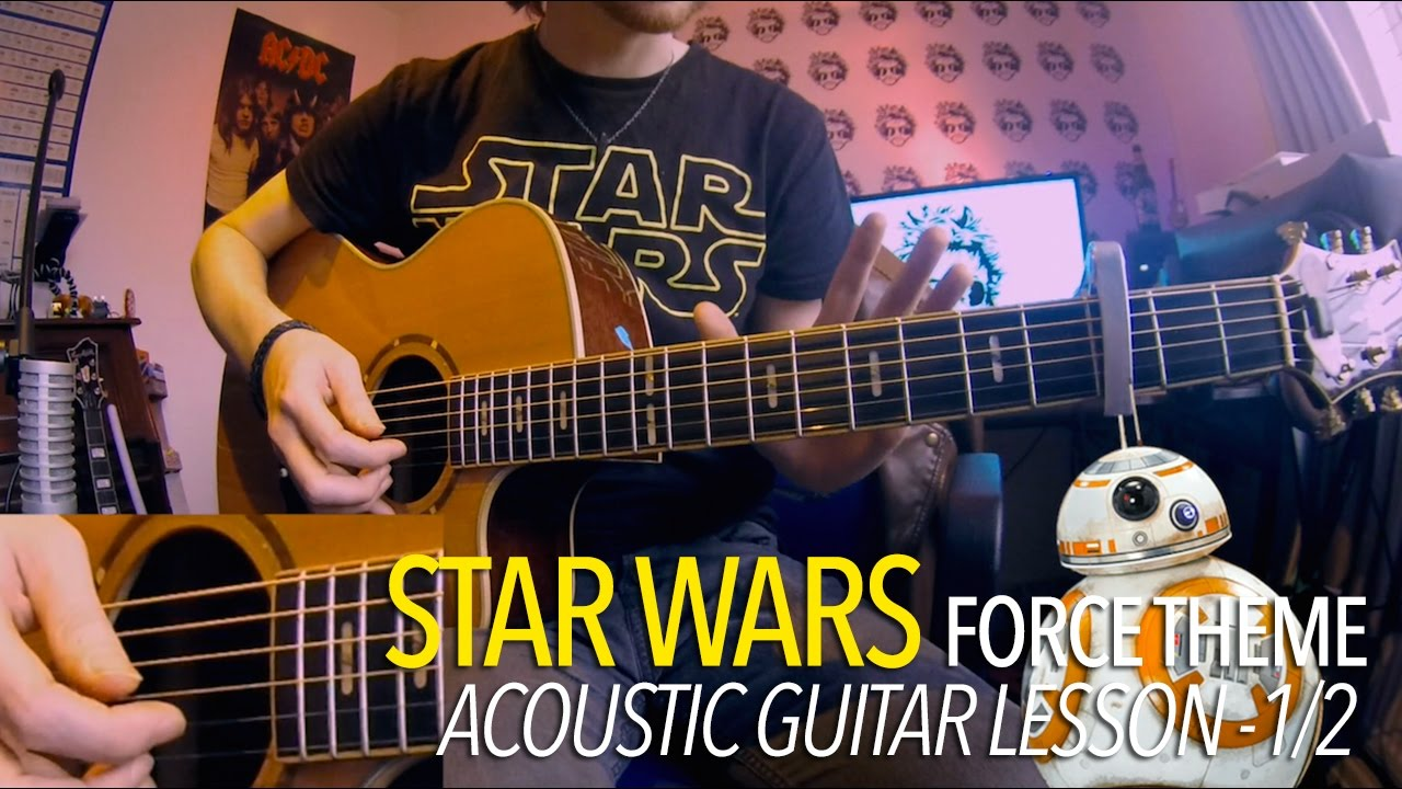 Force Theme – Star Wars (Full Acoustic Guitar Lesson) 1/2